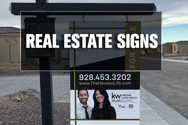 real estate and construcion signs lake havasu city